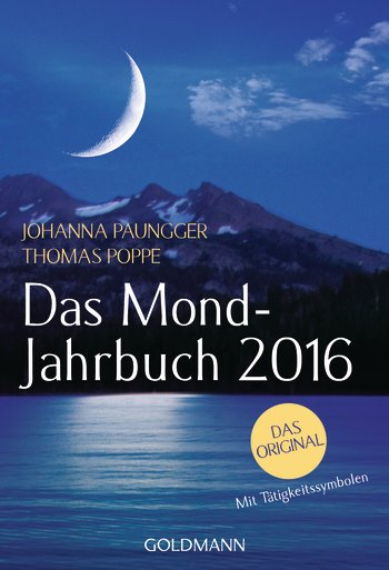 das mond jahrbuch 2016 von johanna paungger und thomas. Black Bedroom Furniture Sets. Home Design Ideas